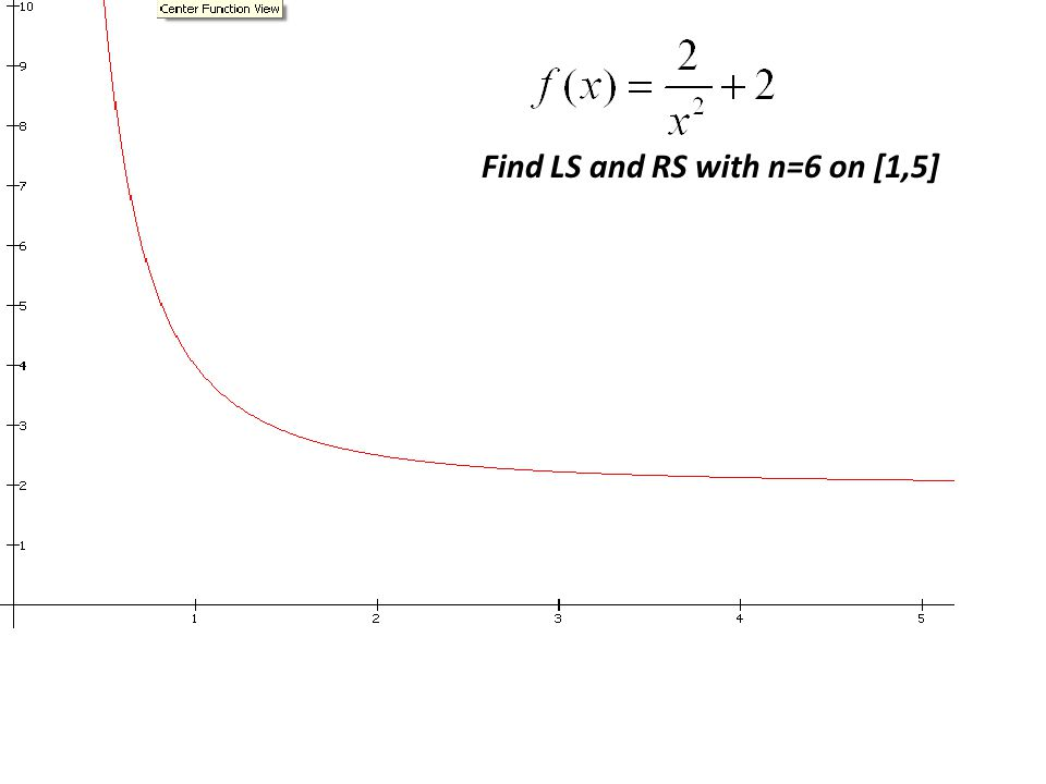 Find LS and RS with n=6 on [1,5]